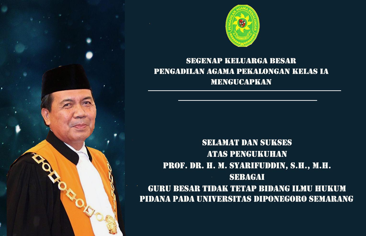 Selamat dan Sukses Prof. Dr. H. M. Syarifuddin S.H., M.H.